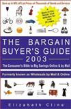The Bargain Buyer's Guide 2003, Elizabeth Cline, 0965175049