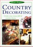 Country Decorating, Eaglemoss Editors, 155870504X