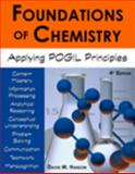 Foundations of Chemistry : Applying POGIL Principles, Hanson, David, 1602635048
