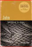 John: Believing in Jesus, Gary Holloway, 0891125043