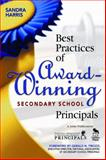 Best Practices of Award-Winning Secondary School Principals, Harris, Sandra, 1412925045