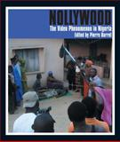 Nollywood the Video Phenomenon in Nigeria, Barrot, 1847015042