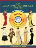 120 Great Fashion Designs, 1900-1950, Tom Tierney, 0486995046