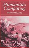 Humanities Computing, McCarty, Willard, 1403935041