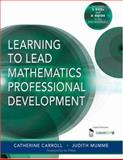Learning to Lead Mathematics Professional Development, Mumme, Judith and Carroll, Catherine, 141291504X