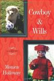 Cowboy and Wills, Monica Holloway, 141659504X