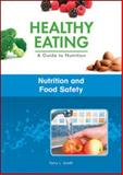 Nutrition and Food Safety, Smith, Tara, 1438135041