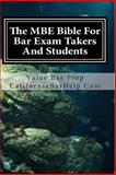 The MBE Bible for Bar Exam Takers and Students, CaliforniaBarHelp .Com, 1478115041