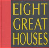 Eight Great Houses, Guy Allenby and Patrick Bingham-Hall, 1877015040