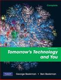 Tomorrow's Technology and You, Complete, Beekman, George and Beekman, Ben, 0135045045