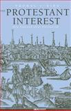 The Protestant Interest - New England after Puritanism, Thomas Kidd, 030020504X