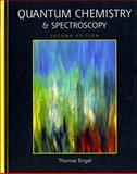 Quantum Chemistry and Spectroscopy, Engel, Thomas and Reid, Philip, 0321615042