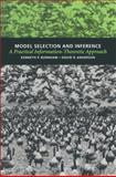 Model Selection and Inference : A Practical Information Theoretic Approach, Anderson, D. A. and Burnham, K. P., 0387985042