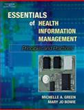 Essentials of Health Information Management : Principles and Practices, Green, Michelle and Bowie, Mary Jo, 0766845044
