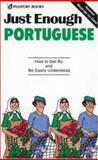 Just Enough Portuguese, D. L. Ellis and K. Sandeman McLaughlin, 0844295043