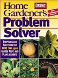 Home Gardener's Problem Solver, Ortho, 0897215044