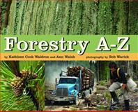 Forestry A-Z, Ann Walsh and Kathleen Cook Waldron, 1551435047