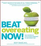 Beat Overeating Now!, Scott Isaacs, 1592335047