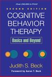 Cognitive Behavior Therapy : Basics and Beyond, Beck, Judith S. and Beck, Aaron T., 1609185048