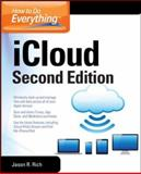 How to Do Everything: ICloud, Second Edition, Jason R. Rich, 0071825045