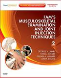 Fam's Musculoskeletal Examination and Joint Injection Techniques : Expert Consult - Online + Print, Lawry, George V. and Kreder, Hans J., 032306504X