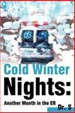 Cold Winter Nights, Dr. S, 0595185045