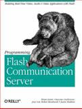 Programming Flash Communication Server, Lesser, Brian and Guilizzoni, Giacomo, 0596005040