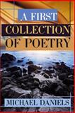 A First Collection of Poetry, Michael Daniels, 1480905046