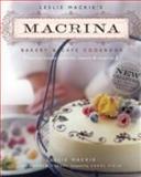 Leslie Mackie's Macrina Bakery and Cafe Cookbook, Leslie Mackie, 1570615047