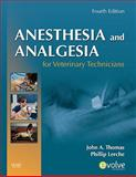 Anesthesia and Analgesia for Veterinary Technicians 4th Edition