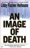 Image of Death, Libby Fischer Hellmann, 042519504X