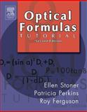 Optical Formulas Tutorial, Stoner, Ellen D., 0750675047