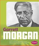 Garrett Morgan, Sarah L. Schuette, 149140504X