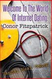Welcome to the World of Internet Dating, Conor Fitzpatrick, Randal Cohen, 1495225046