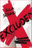 Excluded, Julia Serano, 1580055044