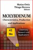 Molybdenum : Characteristics, Production and Applications, , 1614705046