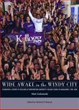 Wide Awake in the Windy City, Matt Golosinski, 0810125048