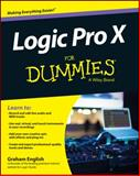 Logic Pro X for Dummies, English, Graham, 1118875044