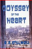 Odyssey of the Heart, E. Stillwell, 1466365048