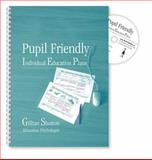 Pupil Friendly IEPs : Individual Educational Plans for Primary School Children Aged 6 to 11, Shotton, Gillian, 1904315046