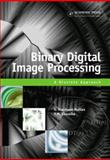 Binary Digital Image Processing : A Discrete Approach, Marchand-Maillet, Stéphane and Sharaiha, Yazid M., 0124705057