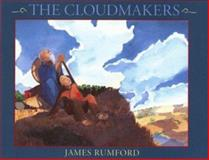 The Cloudmakers, James Rumford, 0395765056