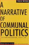 A Narrative of Communal Politics : Uttar Pradesh, 1937-1939, Misra, Salil, 0761995056