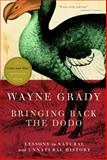 Bringing Back the Dodo, Wayne Grady, 0771035055