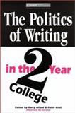 The Politics of Writing in the Two-Year College, Alford, Barry and Kroll, Keith, 0867095059