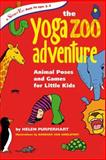 The Yoga Zoo Adventure, Helen Purperhart, 0897935055