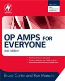 Op Amps for Everyone, Carter, Bruce and Mancini, Ron, 1856175057