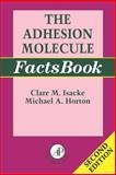 The Adhesion Molecule FactsBook, , 0123565057