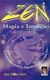 The Magic of Zen, Inez Diane Stein, 0893345059