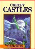 Creepy Castles, Christine S. Rom and David Richman, 0896865053